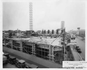 The Dominguez Wilshire Building at 5410 Wilshire under construction; photograph dated 1930. Designed by architects Morgan, Walls, and Clements. (California State Universtiry Dominguez Hills Digital Collections.)