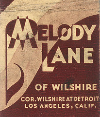 Matchbook cover promoting the Melody Lane, a popular restaurant and cocktail lounge on the corner of Wilshire and Detroit.