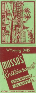 Musso's Restaurant matchbook cover, circa 1930.