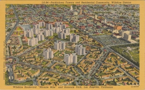 Park La Brea postcard, circa 1950. Aerial view with Wilshire Boulevard in the upper right.