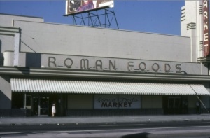 Roman Market, circa 1978. (Marlene Laskey Collection; Los Angeles Public Library)