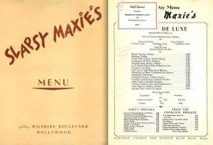 Slapsy Maxie's menu, circa 1945.