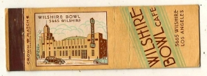Matchbook cover promoting the Wilshire Bowl Cafe.