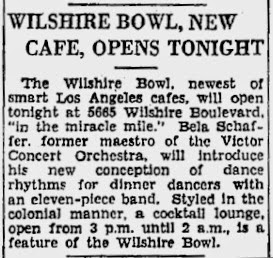 Wilshire Bowl newspaper clipping, 1933. This undated clipping from an unknown newspaper announces the opening of the nightclub.